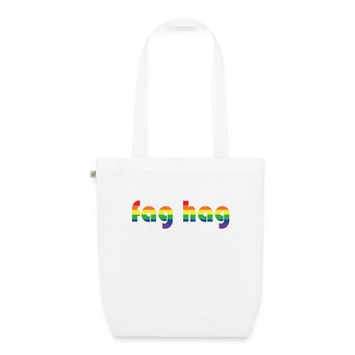 Fag Hag - EarthPositive Tote Bag