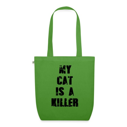 My Cat is a Killer - Bio-Stoffbeutel