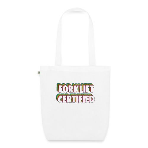Forklift Certification Meme - EarthPositive Tote Bag