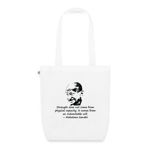 Strength Comes from Will - EarthPositive Tote Bag