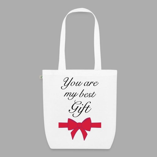 you are my best gift - EarthPositive Tote Bag