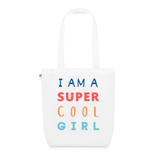 I AM A SUPER COOL GIRL - Bio-Stoffbeutel
