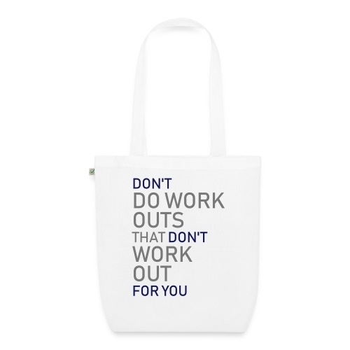 Don't do workouts - EarthPositive Tote Bag