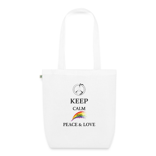 keep calm and Peace & Lov - Borsa ecologica in tessuto
