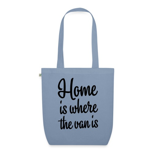 Home is where the van is - Autonaut.com - EarthPositive Tote Bag