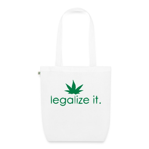 LEGALIZE IT! - EarthPositive Tote Bag