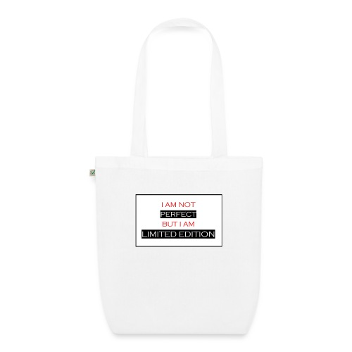 I am not perfect - but i am limited edition - Bio stoffen tas