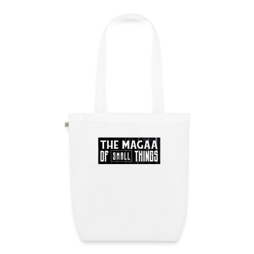 The magaa of small things - EarthPositive Tote Bag