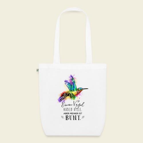 Kolibri: Einen Vogel haben viele - Bio-Stoffbeutel