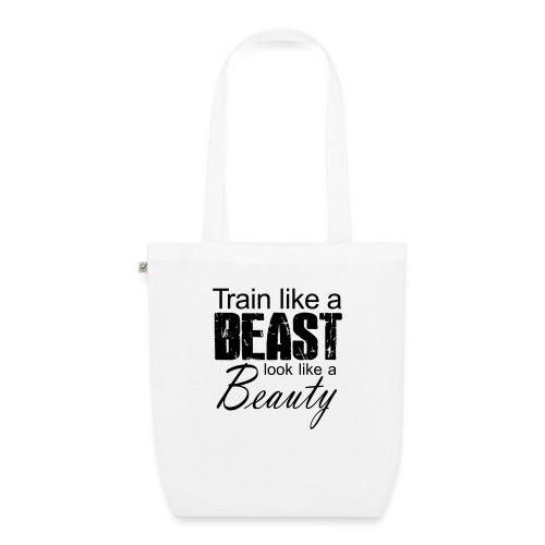 Train Like A Beast Look Like A Beauty - Bio-Stoffbeutel