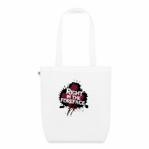 Right In The Foreface - EarthPositive Tote Bag