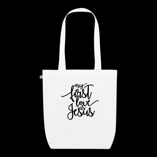 My fist love is Jesus - Bio-Stoffbeutel