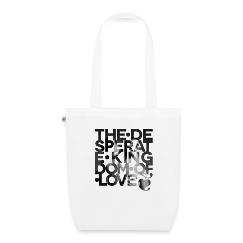 Desperate Kingdom of Love - EarthPositive Tote Bag