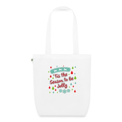 Tis the Season to be Jolly - EarthPositive Tote Bag