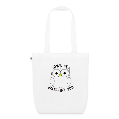 OWL BE WATCHING YOU - EarthPositive Tote Bag