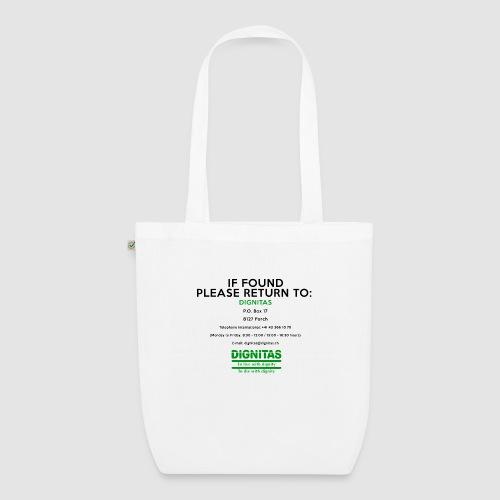 Dignitas - If found please return joke design - EarthPositive Tote Bag