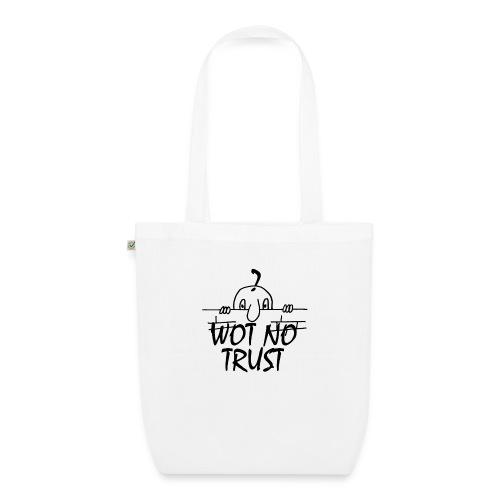 WOT NO TRUST - EarthPositive Tote Bag