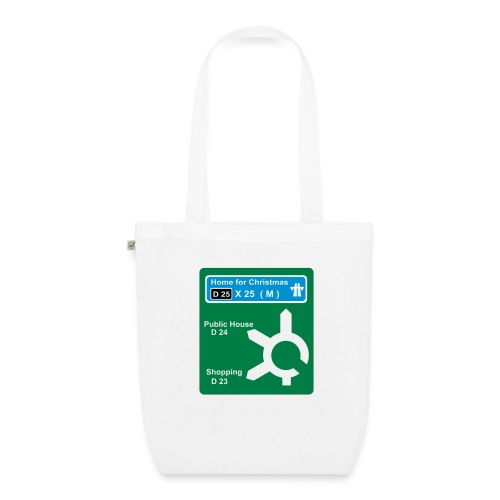 HOME_FOR_CHRISTMAS_SIGN - EarthPositive Tote Bag