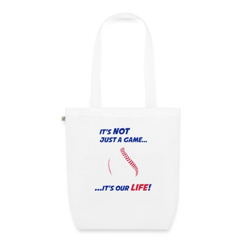 Baseball is our life - EarthPositive Tote Bag