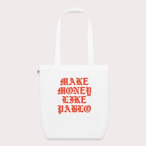 MAKE MONEY LIKE PABLO - Bio-Stoffbeutel