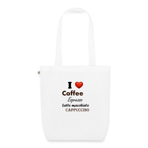 I love Coffee Espresso Latte macchiato Cappuccino - Bio-Stoffbeutel