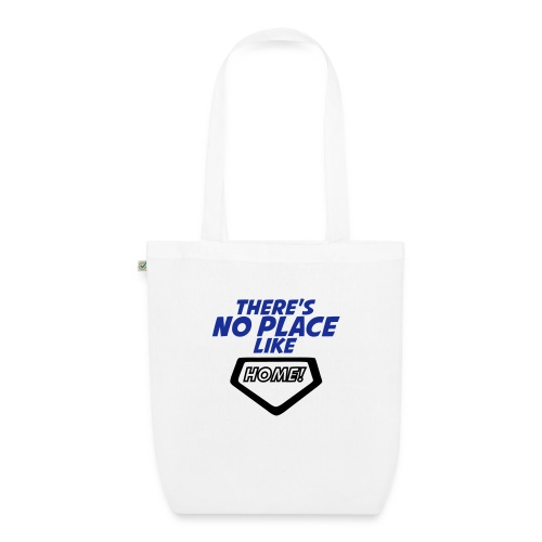 There´s no place like home - EarthPositive Tote Bag