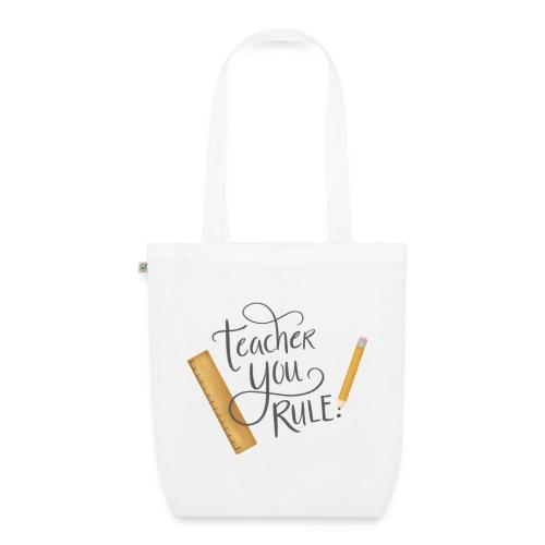Teacher you rule - Ekologisk tygväska