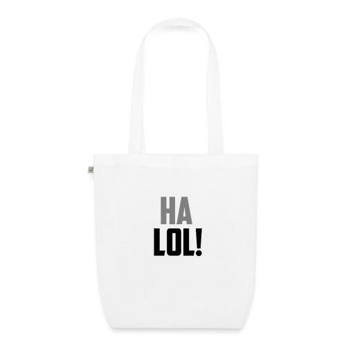 The CrimsonAura 'Ha LOL!' Stream Quote. - EarthPositive Tote Bag