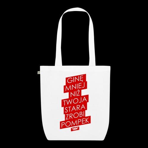 gine mniej - Ekologiczna torba materiałowa