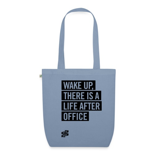 OUT OF OFFICE Wake Up - Bio-Stoffbeutel
