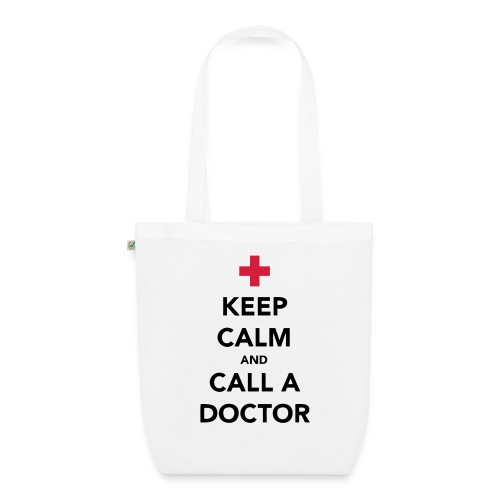 Keep Calm and Call a Doctor - EarthPositive Tote Bag