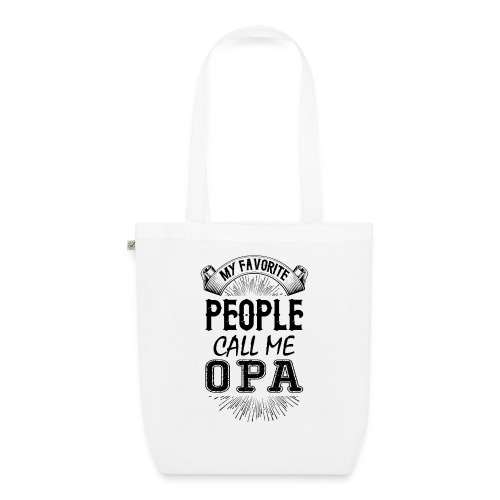 My Favorite People Call Me Opa - EarthPositive Tote Bag