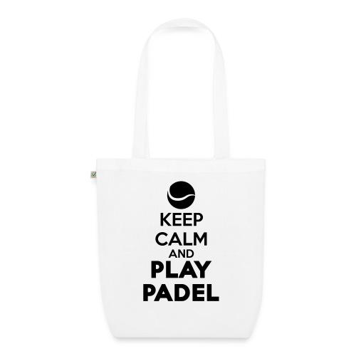 Keep Calm and Play Padel - Bolsa de tela ecológica