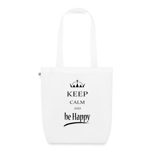 keep_calm and_be_happy-01 - Borsa ecologica in tessuto