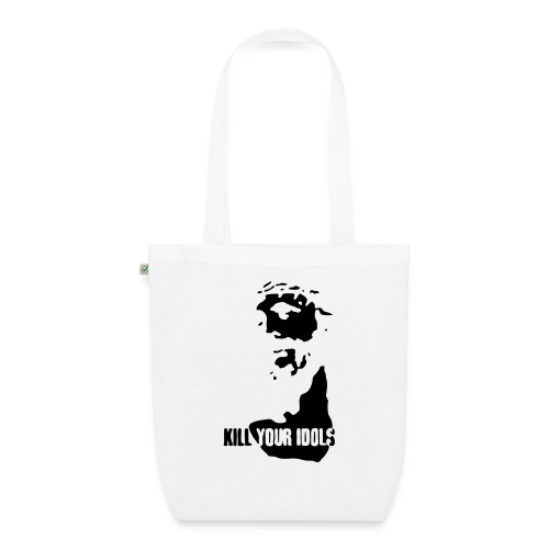 Kill your idols - EarthPositive Tote Bag