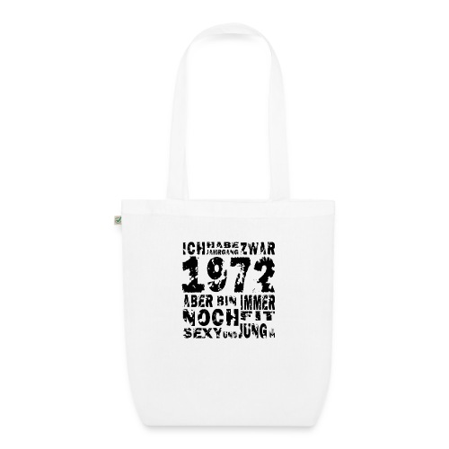 Sexy Jahrgang 1972 - Bio-Stoffbeutel
