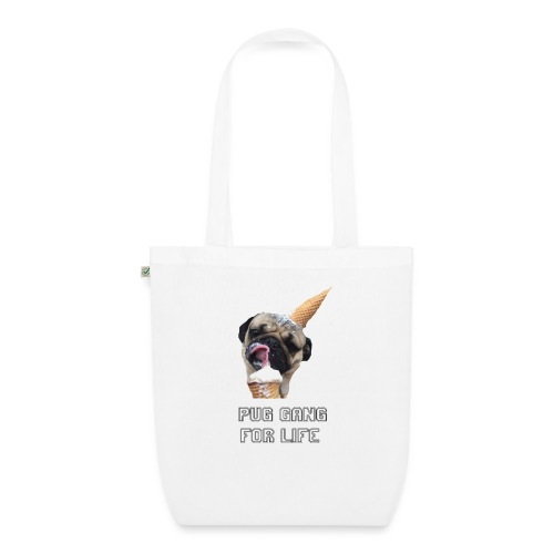 Pug Gang For Life. - EarthPositive Tote Bag