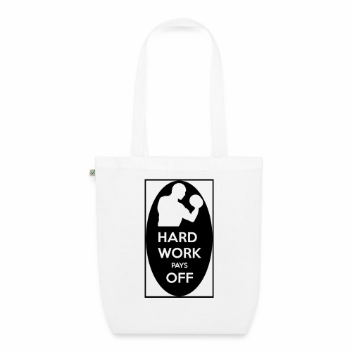hard work pays off 2 cup.jpg - EarthPositive Tote Bag