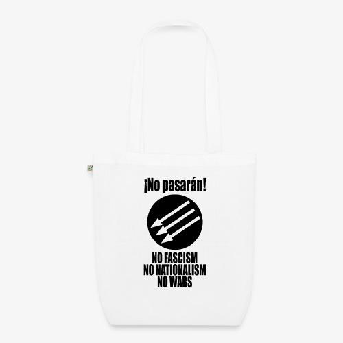 No pasaran! - No Fascism, No Nationalism, No Wars - EarthPositive Tote Bag