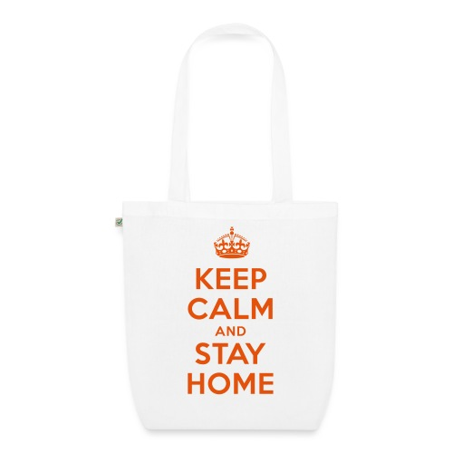 KEEP CALM and STAY HOME - Bio-Stoffbeutel