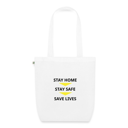 Stay Home, Stay safe, save lives. - Bolsa de tela ecológica
