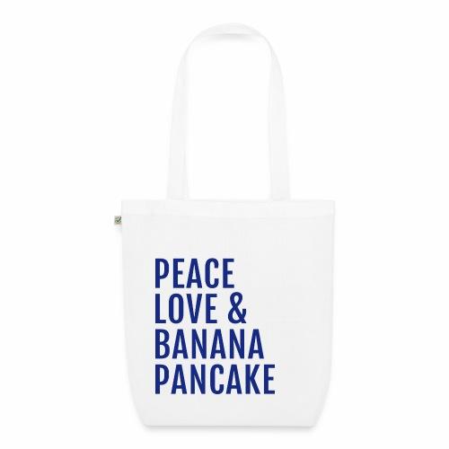 Peace Love Banana Pancake - Bio-Stoffbeutel
