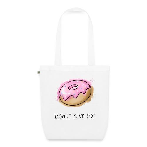 Fruit Puns n°1 Donut give up - Bio-Stoffbeutel