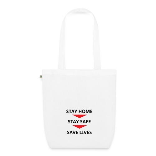 Stay home, stay safe, save lives - Bolsa de tela ecológica