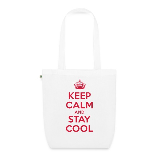 KEEP CALM and STAY COOL - Bio-Stoffbeutel