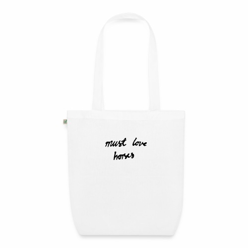 Must Love Horses - EarthPositive Tote Bag