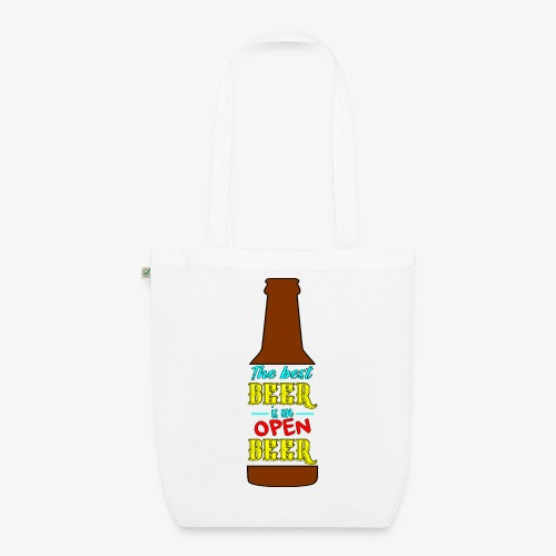 The Best BEER is an open BEER - Bio-Stoffbeutel