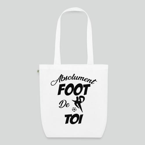 Absolument Foot de Toi (N) - Sac en tissu biologique