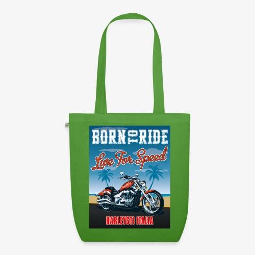 Summer 2021 - Born to ride - Borsa ecologica in tessuto