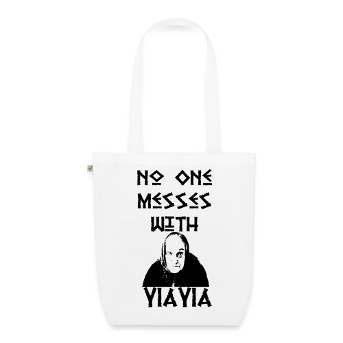 YIAYIA NO MESSING2 png - EarthPositive Tote Bag